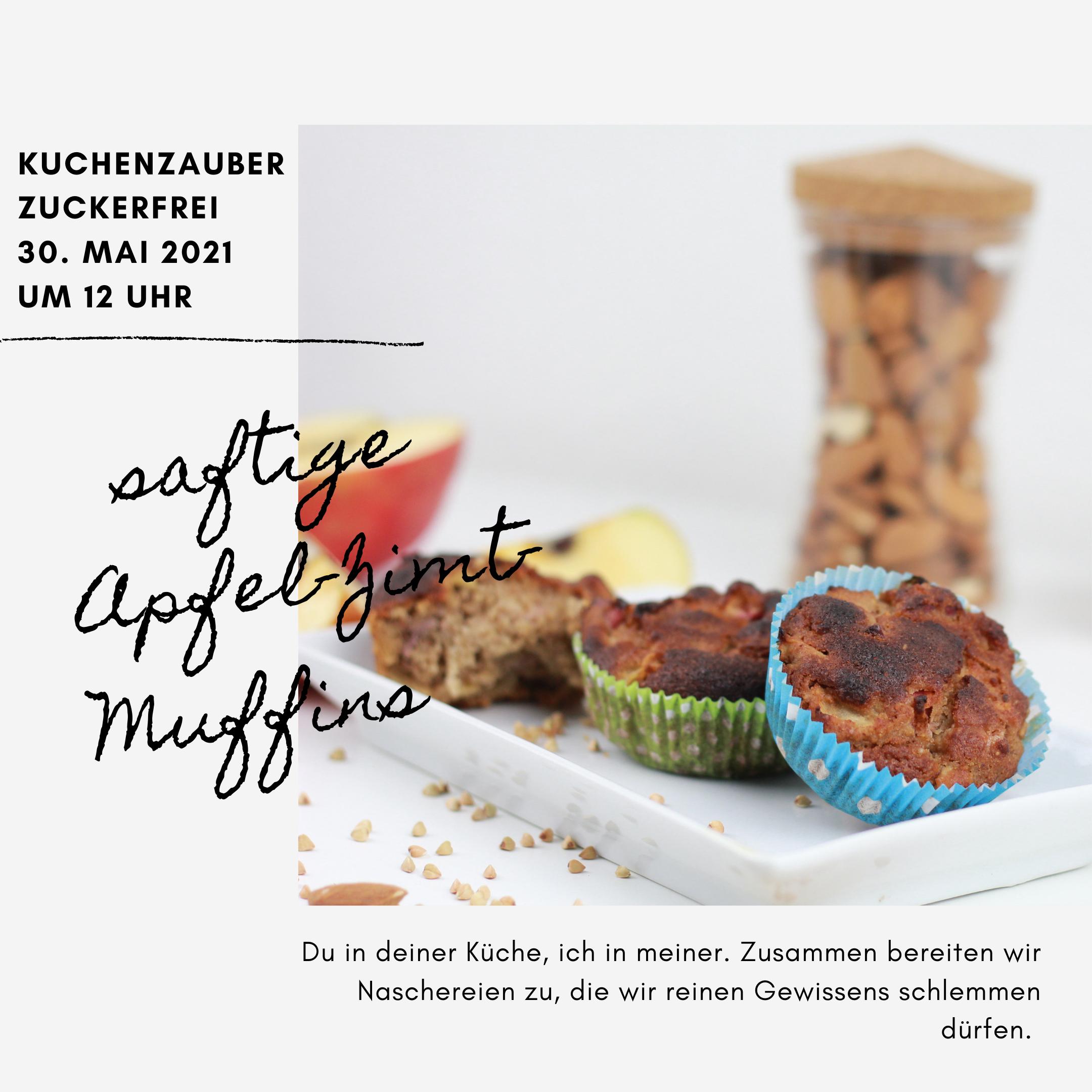 Kuchenzauber – zuckerfrei +++ 30.Mai 2021